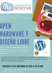 Charla manchacentroinnova noviembre 2018 Open hardware y diseño libre